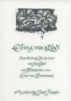 Sing ma a Liadl - Alpenländische Kinderlieder