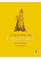 Schule für die Volksharfe (Tiroler Liederharfe)