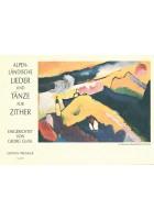 Alpenländische Lieder und Tänze für Zither