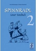 Spinnradl. Unser Tanzbuch. Zweite Folge
