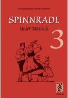 Spinnradl. Unser Tanzbuch. Dritte Folge