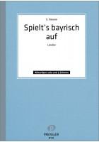 Spielt s bayrisch auf