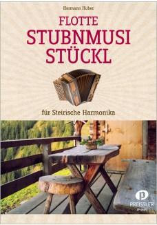 Flotte Stubnmusistückl für Steirische Harmonika